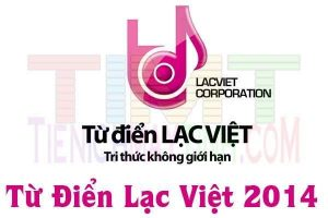 Tải Từ điển Lạc việt MTD 2014 Full Key-Từ điển Anh-Việt tốt nhất