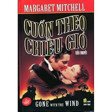 Gone with the wind-Cuốn theo chiều gió-song ngữ Anh-Việt by Margaret Mitchell