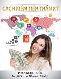Read more about the article Tải bộ sách CÁCH KIẾM TIỀN THẦN KỲ Full