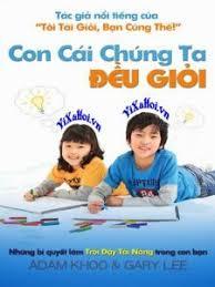 Read more about the article Tải bộ sách CON CÁI CHÚNG TA ĐỀU GIỎI Full