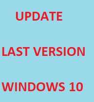 Cách Cập nhật Windows 10 mới nhất từ các phiên bản cũ