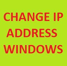 Hướng dẫn thay đổi địa chỉ IP cho máy tính Windows