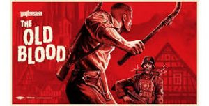 Tải game Wolfenstein The Old Blood Full-Game nhập vai hay cho PC