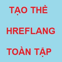 Read more about the article Hướng dẫn tạo thẻ Hreflang toàn tập