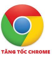 Tùy chỉnh tăng tốc lướt Web với Google Chrome